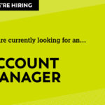 We are looking for an Account Manager to join our team