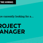 We're on the lookout for a Project Manager