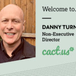 Welcome to Danny Turnbull, our first Non-Executive Director